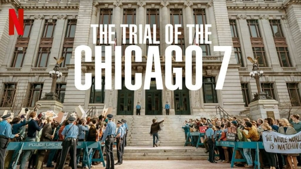 The Trial of The Chicago Seven (The Best of Netflix 2020)